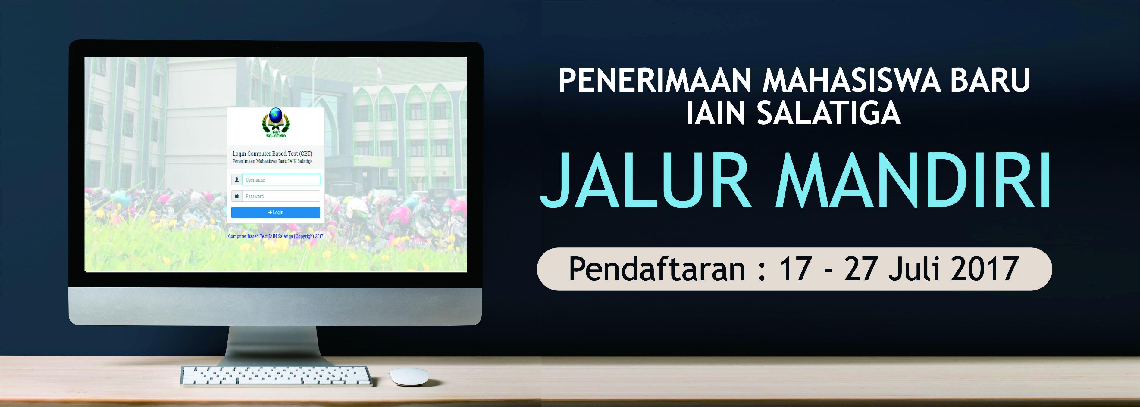 PENERIMAAN MAHASISWA BARU JALUR SELEKSI MANDIRI TAHAP II COMPUTER BASED TEST (CBT)